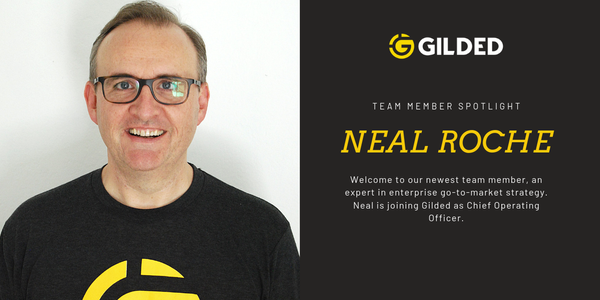 Neal Roche Joins Gilded Executive Team to Drive Enterprise Go-To-Market Strategy